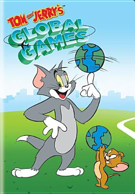 TOM AND JERRY:GLOBAL GAMES BY TOM AND JERRY (DVD)