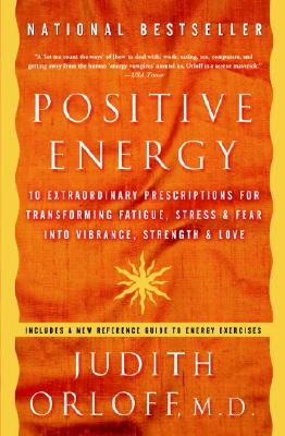 Positive Energy By Orloff, Judith